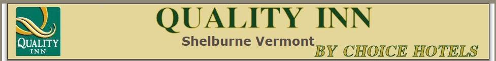 Quality Inn Shelburne Vermont